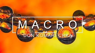 How To Capture Amazing Macro Photos At Home - Hands-on With Don Komarechka