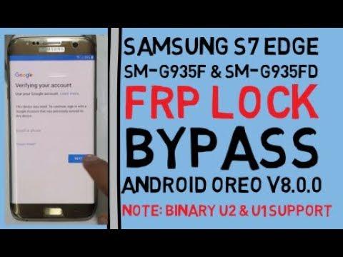 Samsung S7 Edge SM-G935F & SM-G935FD FRP Lock Bypass On Android Oreo V8 0 0  - Музыка для Машины