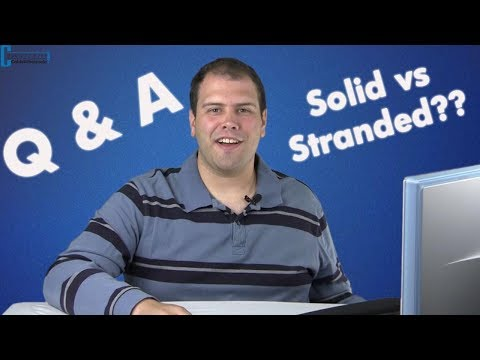 The difference between Solid and Stranded Ethernet/Cat Cable