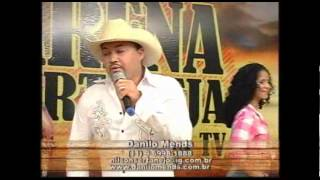 Danilo Mends No Arena Sertaneja Na TV Parte 3