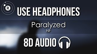 NF   Paralyzed (8D AUDIO)