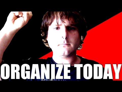 Organize Today! Break Interdependence from Capitalism!