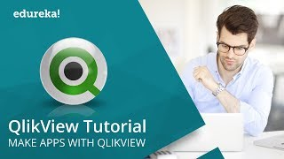 QlikView Tutorial For Beginners | What Is QlikView | Qlikview Tutorial | QlikView Training | Edureka