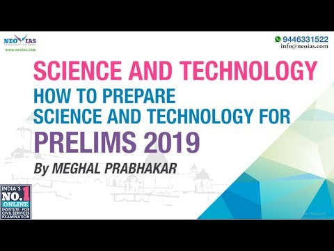 HOW TO PREPARE SCIENCE AND TECHNOLOGY FOR PRELIMS 2019 ? | FOCUS PRELIMS 2019 | NEO IAS