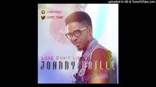 Love Don't Lie   Johnny Drille
