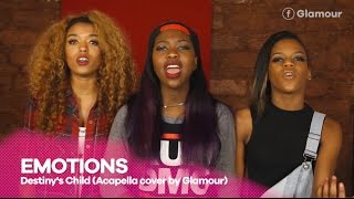 Emotions -Destiny's Child (Acapella Cover by Glamour)