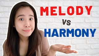 What is MELODY and HARMONY in music?