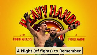 UFC 216: A Night (of fights) to Remember (Heavy Hands #180)