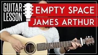 Empty Space Guitar Tutorial - James Arthur Guitar Lesson  🎸|Easy Chords + Guitar Cover|