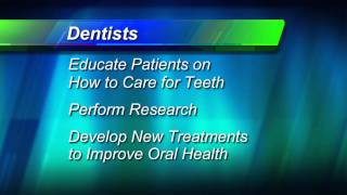 Know Your Dental Team -- Dentist: Leader of the Team