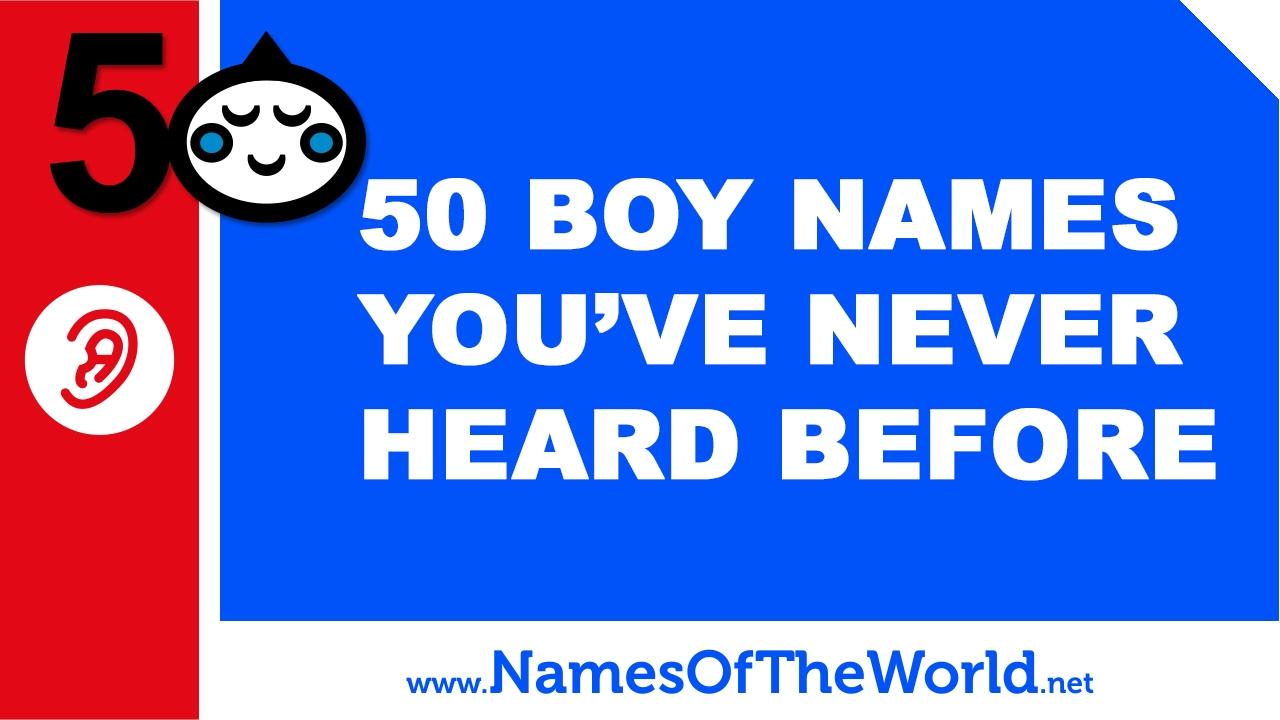 50 baby boy names you have never heard - little-eared baby names - www.namesoftheworld.net