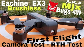 First flight - Mjx Bugs 4W/Eachine EX3 Brushless!! (Camera Test - RTH Test)