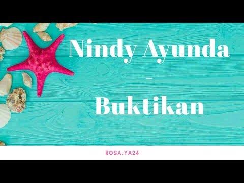 Lirik lagu Nindy Ayunda - Buktikan