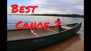 #1  Best All purpose Canoe The Old Town 158 and my fishing modifications