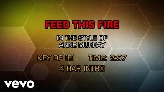 Anne Murray - Feed This Fire (Karaoke)