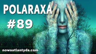 Polaraxa 89 – Zmiennokształtni (Shapeshifters)