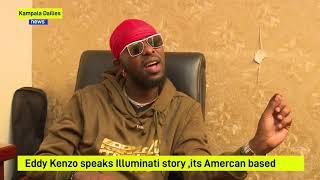 Illuminati Story: Eddy Kenzo narrates the True story