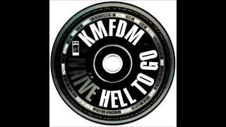KMFDM - Go To Hell (Fuck MTV Mix)