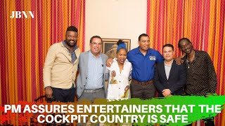 Holness Pledges to Entertainers Protection Of The Cockpit Country