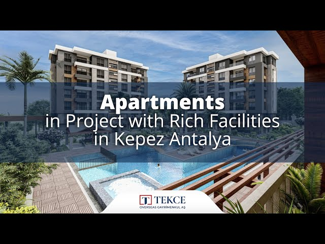 Apartments in Project with Rich Facilities in Kepez Antalya