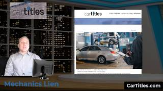 Can you use a mechanics lien to get a car title?