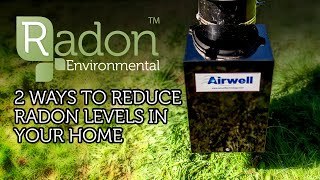 2 Ways To Reduce Radon Levels In Your Home