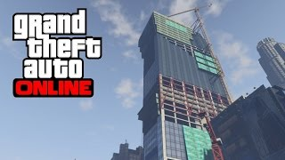 GTA 5 Online - How to Climb the Construction Building without a Vehicle/Parachute