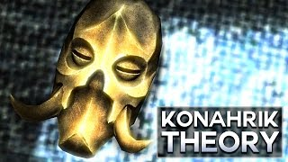 Who Konahrik Was - Skyrim Theory