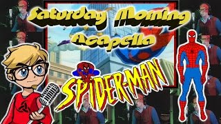 Spider-Man The Animated Series - Saturday Morning Acapella