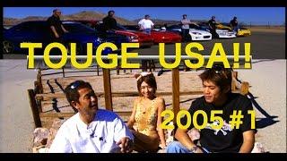TOUGE SHOWDOWN In USA #1【Best MOTORing】2005