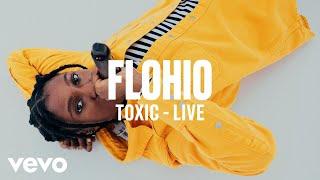 Flohio   Toxic (Live) | Vevo DSCVR ARTISTS TO WATCH 2019