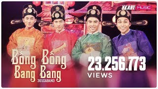 BỐNG BỐNG BANG BANG (TẤM CÁM: CHUYỆN CHƯA KỂ OST) | 365DABAND | Official OST