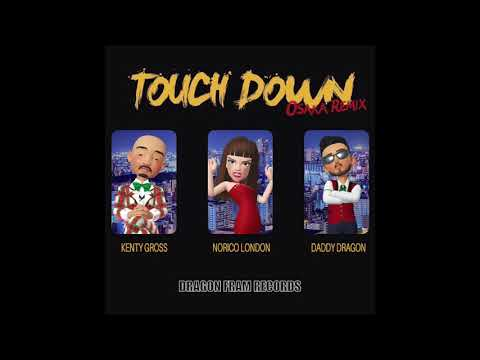 TOUCH DOWN OSAKA REMIX / NORICO LONDON,KENTY GROSS&D.D