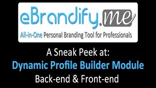 eBrandify.me : A Sneak Peek at Dynamic Profile Builder Module