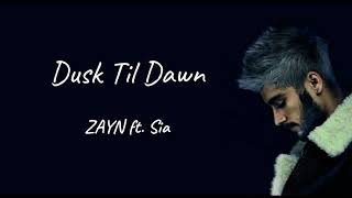 Dusk Till Dawn   ZAYN Ft.Sia(Lyric Video   1 Hour Version)