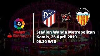 Video Live Streaming dan Jadwal Laga Atletico Madrid Vs Valencia, Via MAXStream beIN Sport