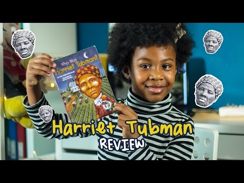 HARRIET TUBMAN | Who was Harriet Tubman? – The Kids Book Review