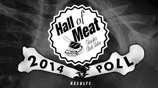 Hall of Meat 2014 Poll Results