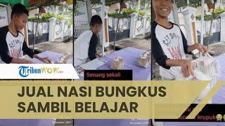 Viral Video Bocah Laki-laki Jualan Nasi Bungkus sambil Belajar, Pengunggah: Anaknya Sopan Sekali