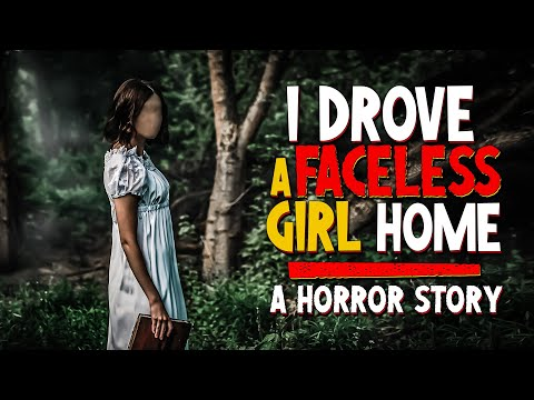 I Drove A Faceless Girl Home | A Supernatural Horror Story | Scary Stories
