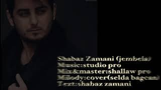Shabaz Zamani - Jembela