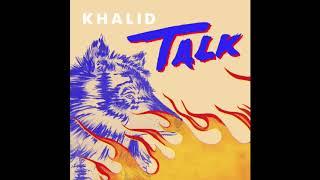 Khalid   Talk (Official Audio   Instrumental   1 Hour Loop)