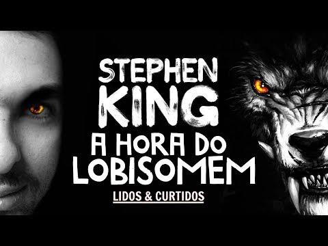 Sobre o Livro: A Hora do Lobisomem - Stephen King | Lidos e Curtidos