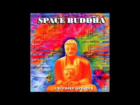 Space Buddha - Eternity Project [FULL ALBUM]