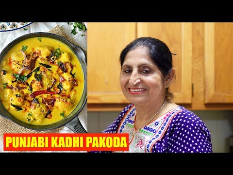 PUNJABI KADHI PAKODA RECIPE | MAKING TRADITIONAL PUNJABI KADHI WITH MY MOM  | HEALTHY INDIAN RECIPES