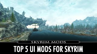 Top 5 Skyrim UI Mods