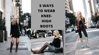 5 Ways To Wear Knee-High Boots | Fashion Over 40