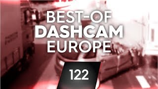 #122: Bad Driving [Dashcam Europe]