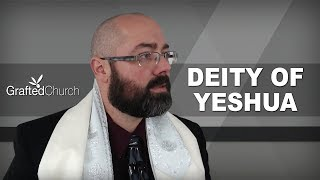 The Deity of Yeshua