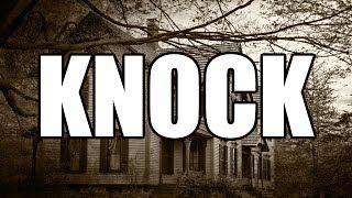 Knock - Creepypasta [CZ]